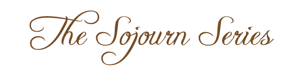 The Sojourn Series